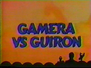 Gamera vs. Guiron